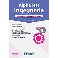 Alpha Test. Ingegneria. Manuale di preparazione