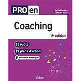 Pro en Coaching: 63 outils et 11 plans d'action