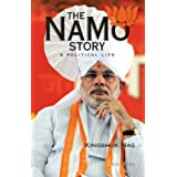 The NaMo Story: A Political Life: A Political Story