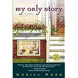 My Only Story: A Novel