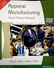 Apparel Manufacturing: Sewn Product Analysis, 4e