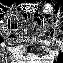 Where Death and Decay Reign [Vinyl LP]