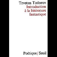 Introduction à la littérature fantastique (Poetique)