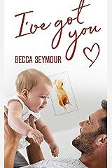I've Got You (True-Blue Book 2) Kindle Edition