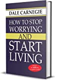 HOW TO STOP WORRYING AND START LIVING (PB)