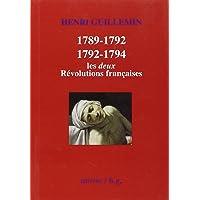 1789-1792 / 1792-1794 : Les deux Révolutions françaises
