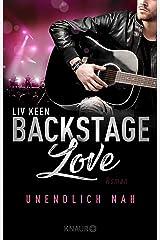Backstage Love – Unendlich nah: Roman (Die Rock & Love Serie 1) Kindle Ausgabe