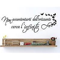 Adesivi Murali Frasi in italiano per Muro Citazioni Wall Sticker non accontentarti dell'orizzonte cerca infinito…