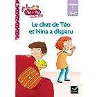 Téo et Nina GS CP Niveau 1 - Le chat de Téo et Nina a disparu (Premières lectures Pas à Pas)