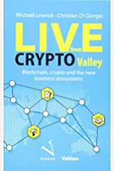 Live from Crypto Valley Taschenbuch