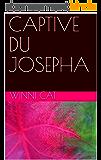 CAPTIVE DU JOSEPHA