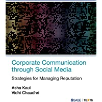 Corporate Communication through Social Media: Strategies for Managing Reputation