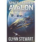 Space Carrier Avalon: Castle Federation Book 1