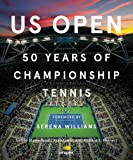 US Open: 50 Years of Championship Tennis: 50 Years of Championship Tennis