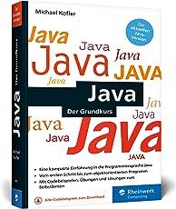 Java: Der kompakte Grundkurs mit Aufgaben und Lösungen im Taschenbuchformat. Aktuell zu Java 9!