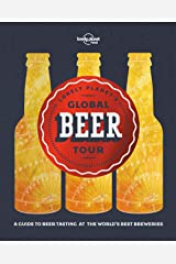 Lonely Planet's Global Beer Tour Hardcover