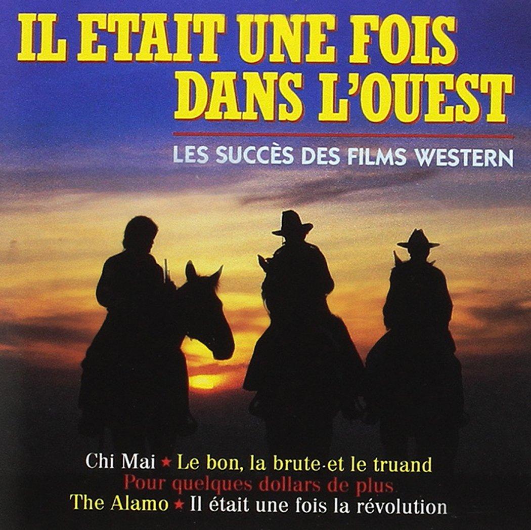 Il etait une fois dans l'ouest - Les succ�s des films Western