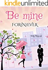 Be mine FOR (N)EVER (German Edition)