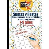 Sumas y Restas   52 semanas de ejercicios y correcciones   7-9 años   2º y 3º de Primaria   520 Operaciones: Cuaderno de ejer