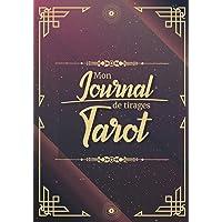 Mon journal de tirages Tarot: Carnet de suivi à remplir au quotidien pour analyser vos visions prédictions avec les…