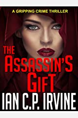 The Assassin's Gift: A gripping crime thriller ( A DCI Campbell McKenzie Mystery) Omnibus Edition Containing Book One & Book Two Kindle Edition