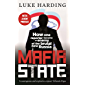 Mafia State: How One Reporter Became an Enemy of the Brutal New Russia (English Edition)