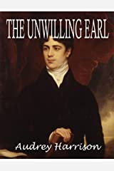 The Unwilling Earl - A Regency Novella Kindle Edition