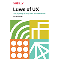 Laws of UX: Using Psychology to Design Better Products & Services