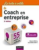 La boîte à outils du coach en entreprise - 2e éd.