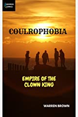 Coulrophobia: Empire of the Clown King Kindle Edition