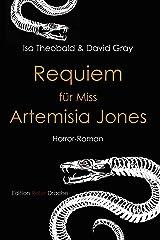 Requiem für Miss Artemisia Jones Kindle Ausgabe