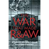The War That Made R&AW