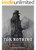 For Nothing (An Upstate New York Mafia Tale Book 1)