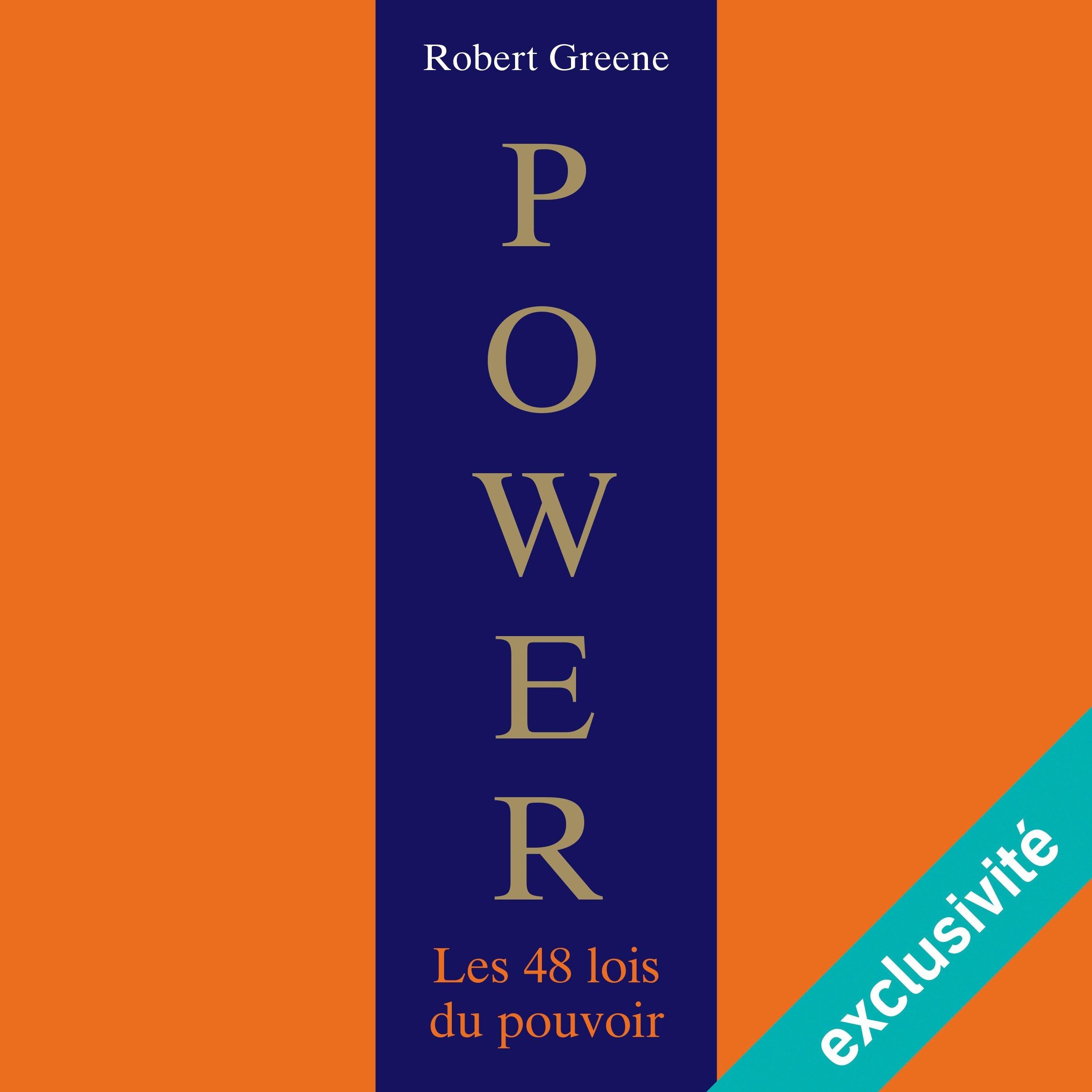 Power: Les 48 lois du pouvoir, de Robert Greene