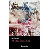 AL FINAL DEL PAISAJE: 217 (Colección Valparaíso de Poesía)