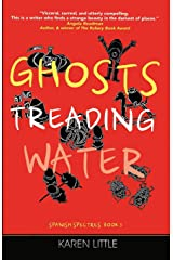 Ghosts Treading Water (Spanish Spectres) Paperback