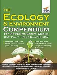 The Ecology & Environment Compendium for IAS Prelims General Studies CSAT Paper 1, UPSC & State PSC