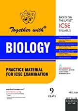 Together with ICSE Practice Material for Class 9 Biology for 2019 Examination