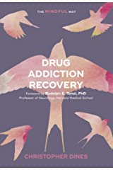 Drug Addiction Recovery (The Mindful Way) Paperback