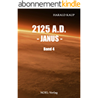 2125 A.D. Janus (Neuland Saga 4) (German Edition)