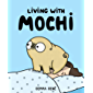 Living With Mochi (English Edition)