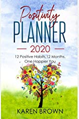 Positivity Planner 2020: 12 Positive Habits, 12 Months, One Happier You - A5 portable version - tree cover Paperback