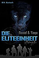 Die Eliteeinheit Daniel und Tiago Kindle Ausgabe