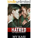 Bound by Hatred: A Passionate Enemies Romance (The Singham Bloodlines #2)