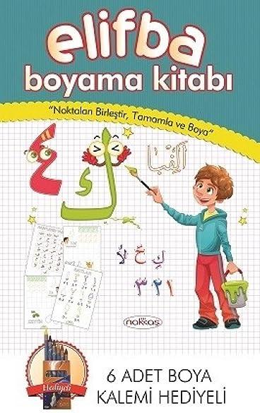 Elifba Boyama Kitabi Noktalari Birlestir Tamamla Ve Boya