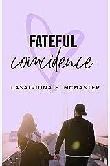 Fateful Coincidence (The Lisa Millar Series Book 3) Kindle Edition