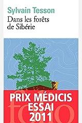 Dans les forêts de Sibérie: Février - juillet 2010 Format Kindle