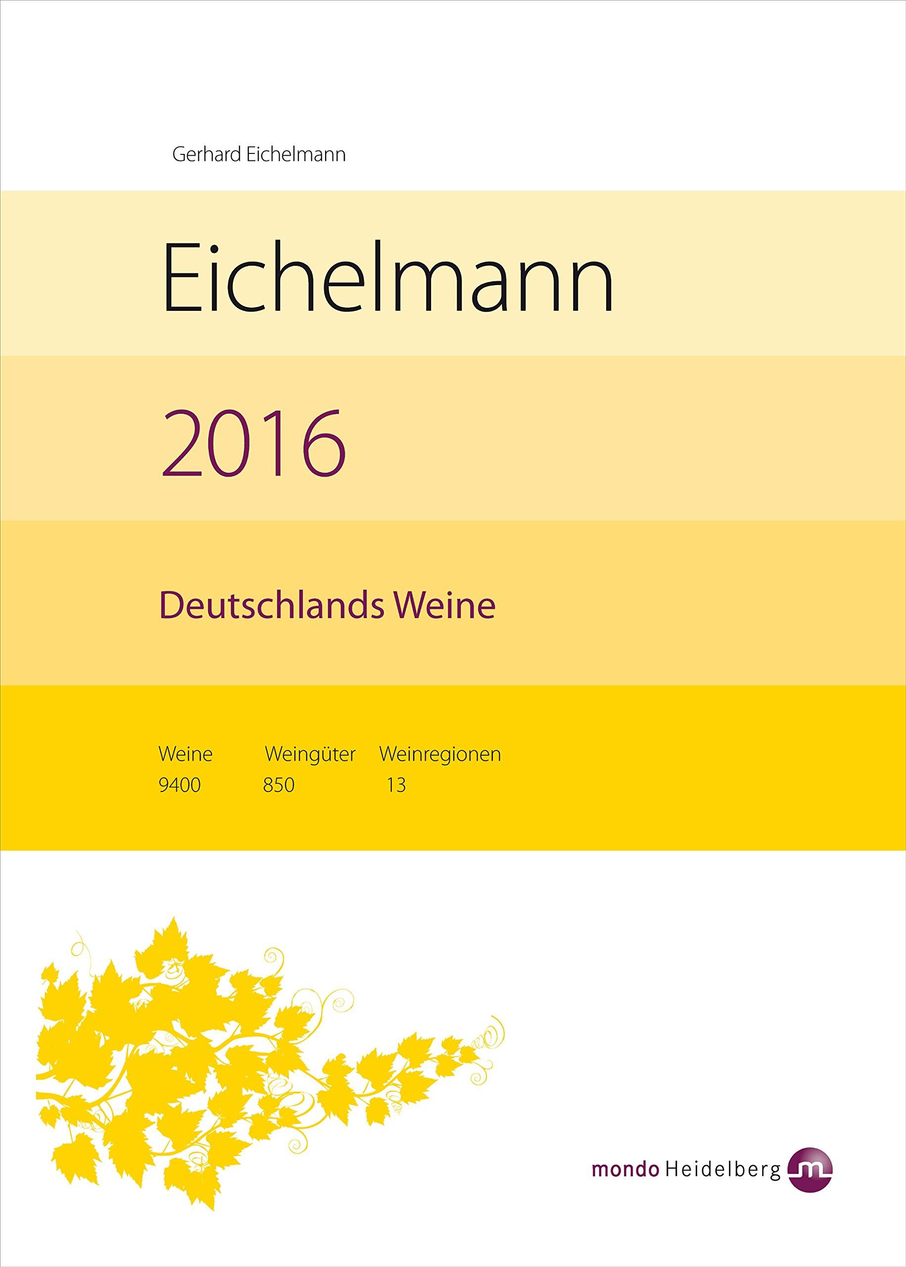 Buch: Jetzt vorbestellen: Eichelmann Weinführer 2016