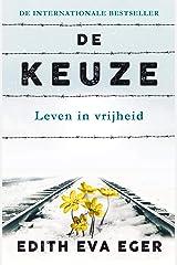 De keuze (Dutch Edition) Kindle Edition