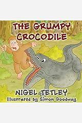 The Grumpy Crocodile Paperback